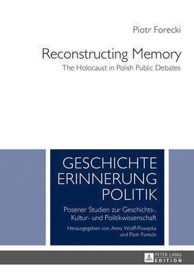 Reconstructing Memory by Piotr Forecki
