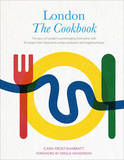 London: The Cookbook by Cara Frost-Sharratt