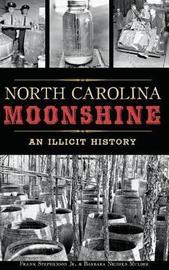 North Carolina Moonshine by Frank Stephenson Jr