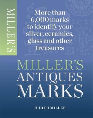 Miller's Antiques Marks by Judith Miller