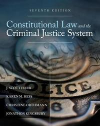Constitutional Law and the Criminal Justice System by Jonathan Kingsbury