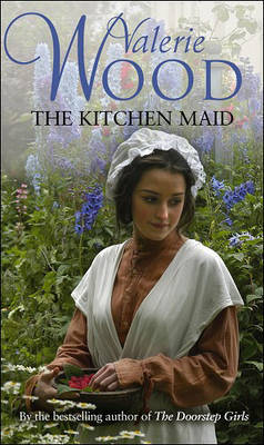 The Kitchen Maid by Val Wood image