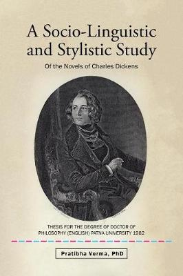 A Socio-Linguistic and Stylistic Study by Phd Pratibha Verma