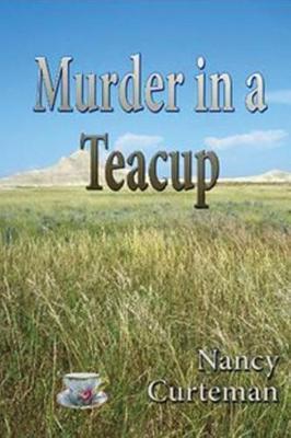 Murder in a Teacup by Nancy Curteman image