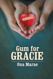 Gum for Gracie by Ona Marae image