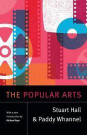 The Popular Arts by Stuart Hall