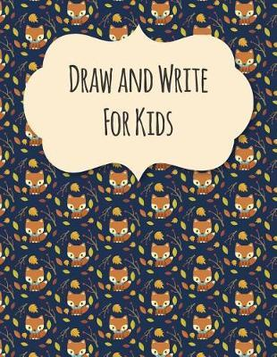Draw And Write For Kids by Blue Elephant Books