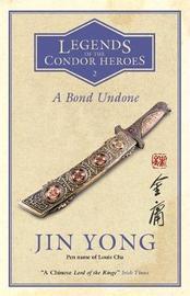 A Bond Undone by Jin Yong image