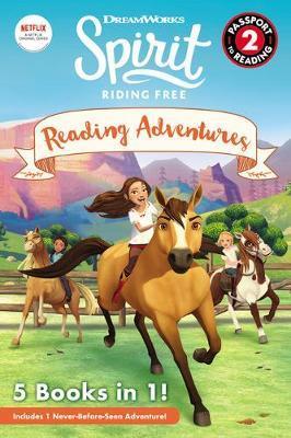 Spirit Riding Free: Reading Adventures by Dreamworks Animation LLC