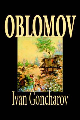Oblomov by I.A. Goncharov