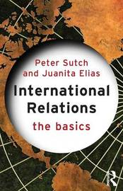 International Relations: The Basics by Peter Sutch image