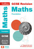GCSE Maths Foundation Tier: All-In-One Revision and Practice