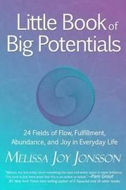 Little Book of Big Potentials by Melissa Joy Jonsson