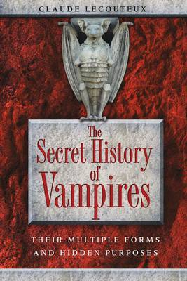 The Secret History of Vampires by Claude Lecouteux image