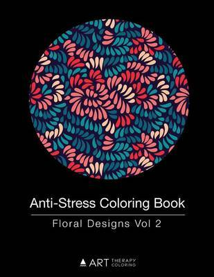 Anti-Stress Coloring Book by Art Therapy Coloring