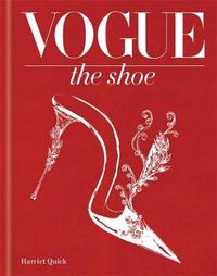 Vogue The Shoe by Harriet Quick
