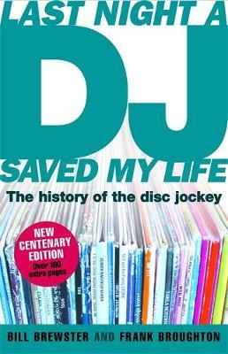 Last Night a DJ Saved My Life (updated) by Bill Brewster image