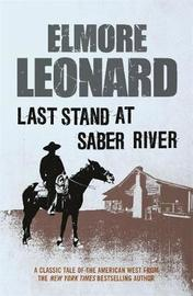 Last Stand at Saber River by Elmore Leonard image