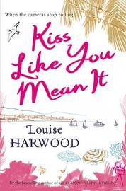 Kiss Like You Mean It by Louise Harwood image