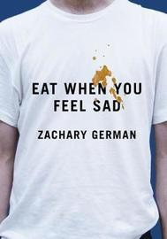 Eat When You Feel Sad by Zachary German image