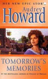 Tomorrow's Memories by Audrey Howard image