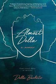 Almost Della by Della Barbato