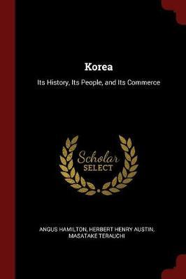 Korea by Angus Hamilton