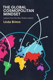 The Global Cosmopolitan Mindset by Linda Brimm