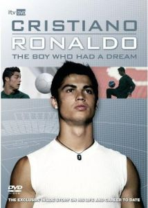 Cristiano Ronaldo - The Boy Who Had A Dream on DVD image