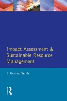 Impact Assessment and Sustainable Resource Management by L.G. Smith image