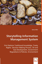 Storytelling Information Management System by Garry Oker