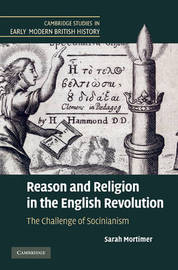 Reason and Religion in the English Revolution by Sarah Mortimer image