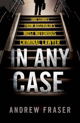 In Any Case by Andrew Fraser