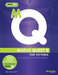 Maths Quest 8 for Victoria Australian Curriculum Edition & LearnON by Catherine Smith