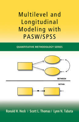 Multilevel and Longitudinal Modeling with IBM SPSS by Ronald H Heck image