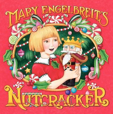 Mary Engelbreit's Nutcracker by Mary Engelbreit