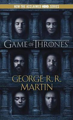 A Game of Thrones (Song of Ice and Fire #1) (TV Tie-in Cover) by George R.R. Martin