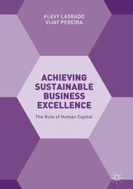 Achieving Sustainable Business Excellence by Flevy Lasrado