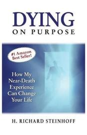 Dying on Purpose by H Richard Steinhoff image