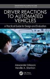 Driver Reactions to Automated Vehicles by Alexander Eriksson
