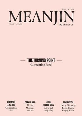 Meanjin Vol 77 No 2 by Jonathan Green