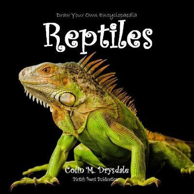 Draw Your Own Encyclopaedia Reptiles by Colin M. Drysdale image