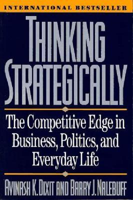 Thinking Strategically by Barry J. Nalebuff