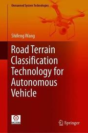 Road Terrain Classification Technology for Autonomous Vehicle by Shifeng Wang