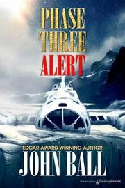 Phase Three Alert by John Ball