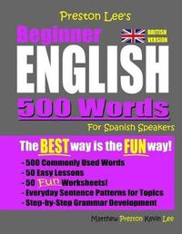 Preston Lee's Beginner English 500 Words For Spanish Speakers (British Version) by Matthew Preston image