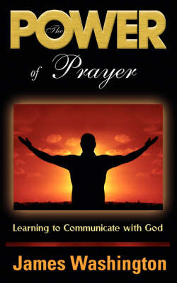 The Power Of Prayer by James, Washington image