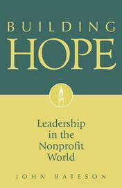 Building Hope by John Bateson