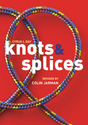 Knots and Splices: Pack by Colin Jarman