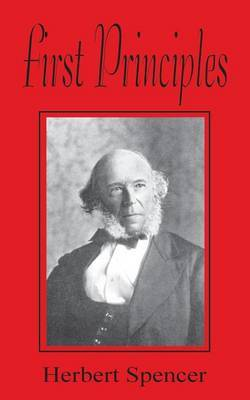 First Principles by Herbert Spencer